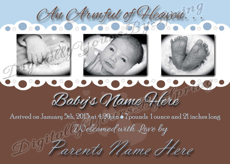 Customize this adorable baby birth announcement for your party needs! If you would like to customize using different fonts or colors or add your personal pictures I can customize to your needs. Please visit my online store for more information. https://www.etsy.com/shop/DigitallyUrsbySpring or like me on Facebook! http://www.facebook.com/DigitallyYoursBySpring