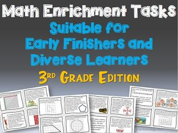 Math Enrichment Tasks Suitable for Early Finishers  (3rd G