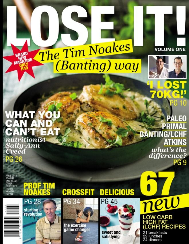 LOSE IT! The Tim Noakes (Banting) Way  Magazine - Buy, Subscribe, Download and Read LOSE IT! The Tim Noakes (Banting) Way on your iPad, iPhone, iPod Touch, Android and on the web only through Magzter