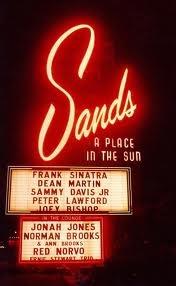 .Las Vegas, Time Travel, Neon Signs, Rats Pack, Lasvegas, Ratpack, Sands Hotels, Vintage Vegas, The Rat Pack