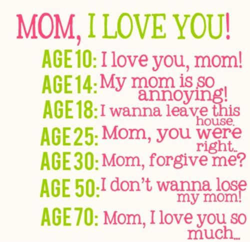 True...So True! Show her a love and appreciation #Mother #Mom #Quotes #Words #Sayings #Life #Inspiration