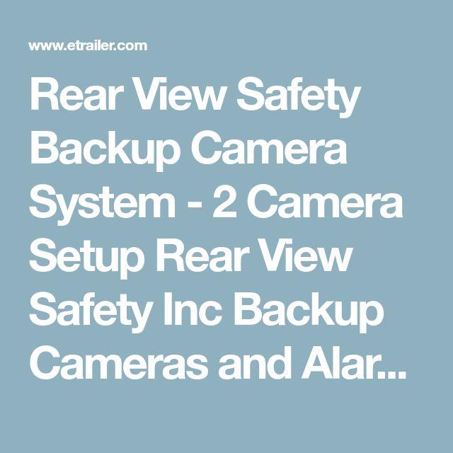 Rear View Safety Backup Camera System - 2 Camera Setup Rear View Safety Inc Backup Cameras and Alarms RVS-770614