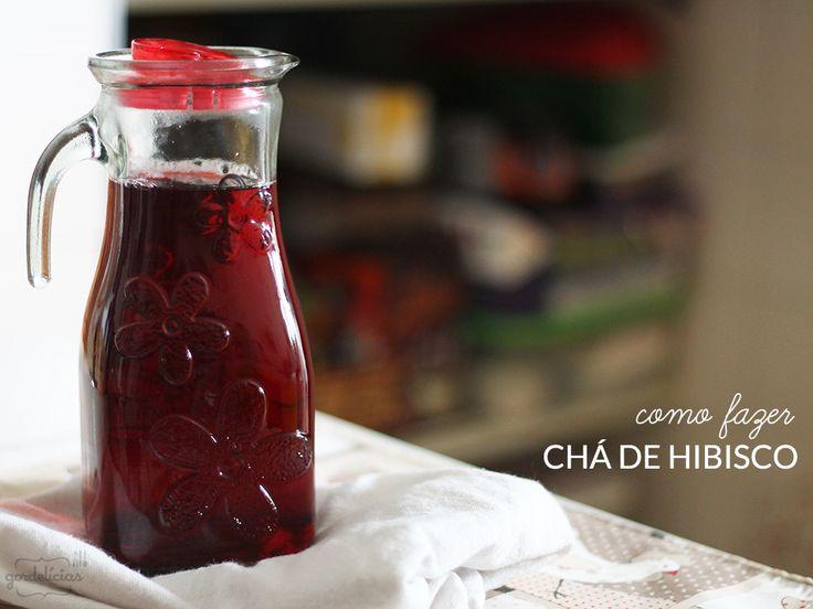 Chá de Hibisco   Gordelícias