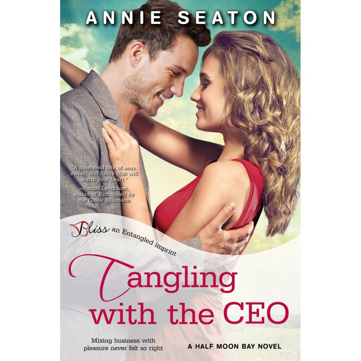 Tangling with the CEO: A Half Moon Bay Novel (Entangled Bliss) eBook: Annie Seaton: Amazon.com.au: Kindle Store
