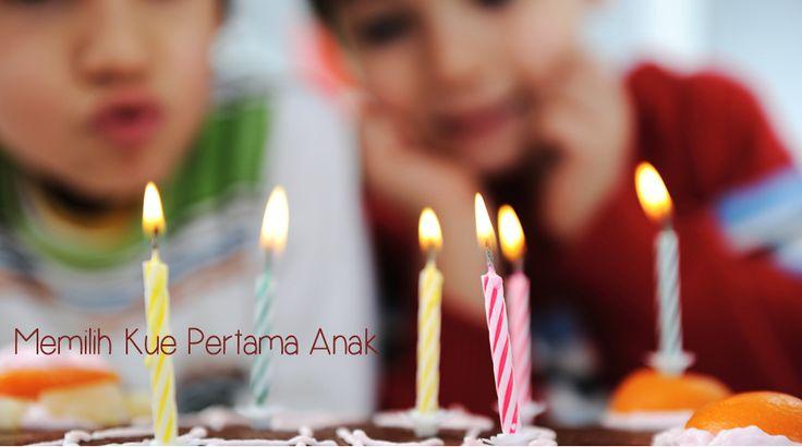 Pernahkah menyadari jika beberapa orang menganggap kue ulang tahun dan tiup lilin ulang tahun adalah hal yang penting setiap kali ulang tahun. Hal ini berlaku juga untuk pesta ulang tahun pertama anak.   Klik link di atas untuk mengetahui tip memilih kue ulang tahun untuk ulang tahun pertama anak.