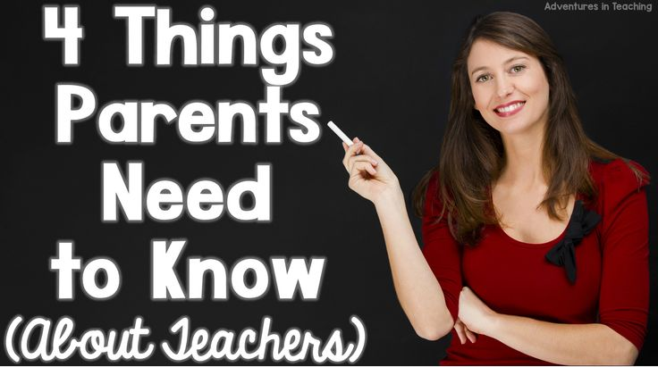 Things Parents Need to Know About Teachers 2
