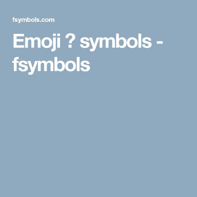 Emoji ☺ symbols - fsymbols
