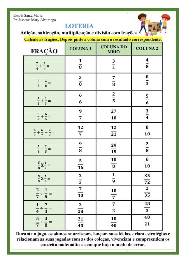 Loteria Adicao Subtracao Multiplicacao E Divisao Com Fracoes