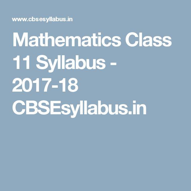Mathematics Class 11 Syllabus - 2017-18 CBSEsyllabus.in