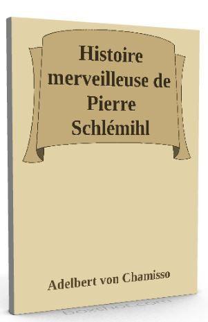 Von Chamisso, Adelbert - Storia straordinaria di Pierre Schlémihl - 9 novembre 2016