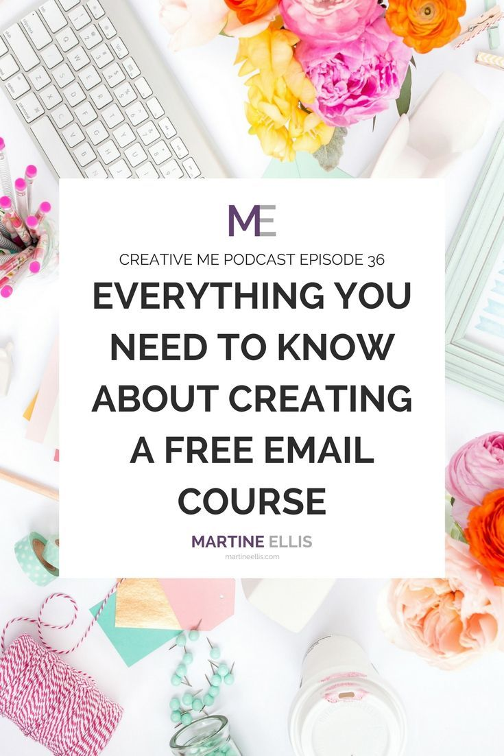 Episode 36 Everything You Need to Know About Creating a Free Email Course