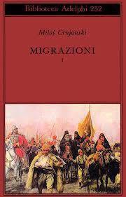 Leggere Libri Fuori Dal Coro : MIGRAZIONI Crnjanski Milos