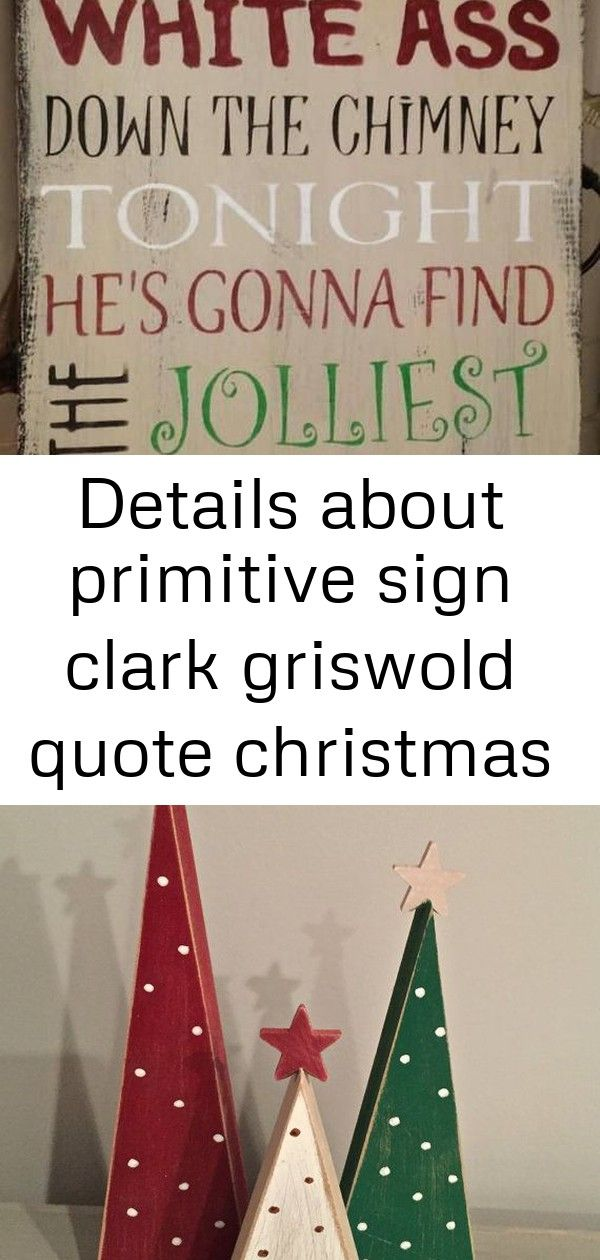 Details about primitive sign clark griswold quote