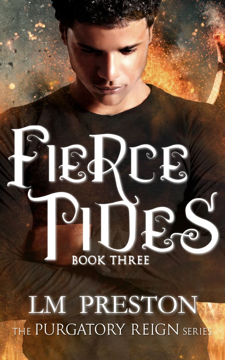 Fierce Tides (Purgatory Reign #3) by LM Preston