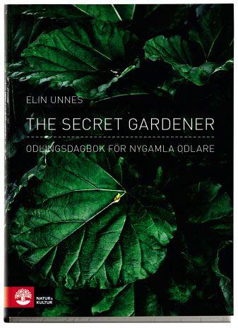 Elin Unnes är rockjournalisten som började leva ett hemligt dubbelliv som grönsaksodlare. Hon har varit redaktör på tidningar som Darling, Vice och Bon
