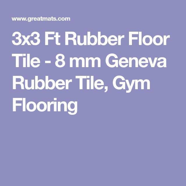 3x3 Ft Rubber Floor Tile - 8 mm Geneva Rubber Tile, Gym Flooring