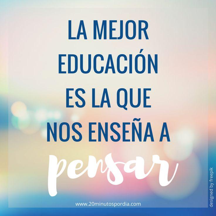 Nunca dejes de aprender www.20minutospordia.com #educacion #aprender #curiosidad