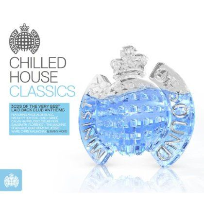 Ministry Of Sound:Chilled House Classics - Ministry Of Sound:Chilled House Classics