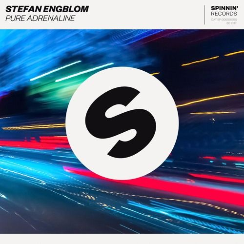 Stefan Engblom - Pure Adrenaline [OUT NOW] by Spinnin' Records