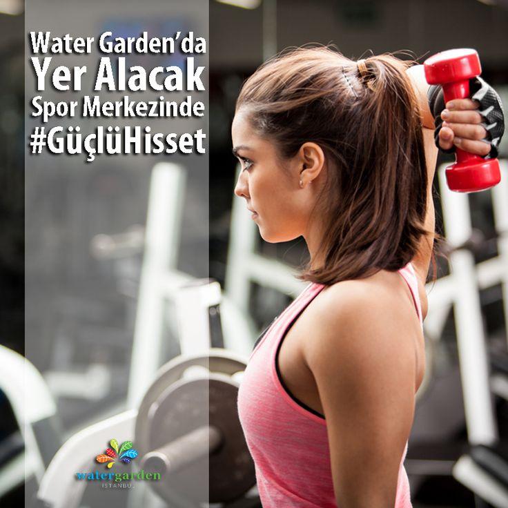#WaterGarden'da yer alacak #Spor Merkezinde yenilenmenin muhteşem keyfini yaşayacaksınız! www.watergarden.com.tr #GüçlüHisset #spor #gym #fitness #istanbul #ataşehir #lifestyle #sağlık #eğlence #keyif #trend #trendy  #sporlovers #health