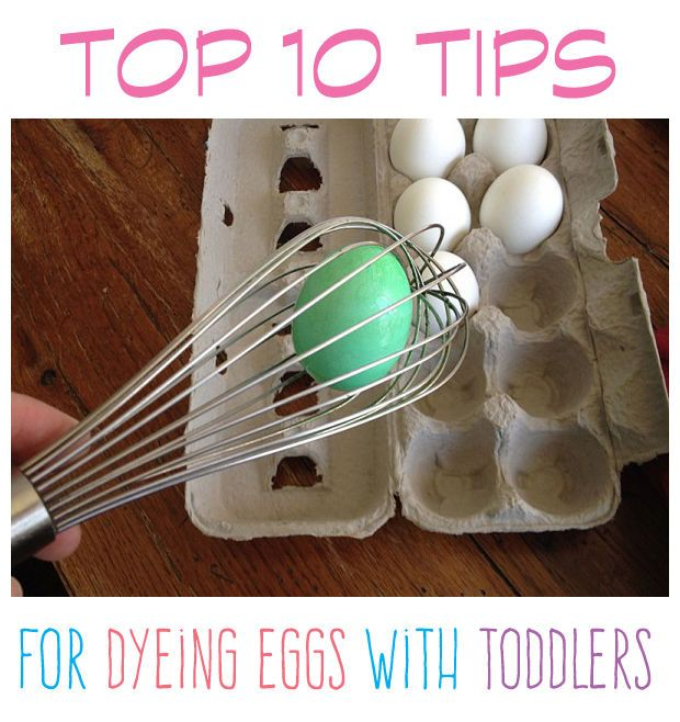 Top 10 Tips for Dyeing Eggs with Toddlers
