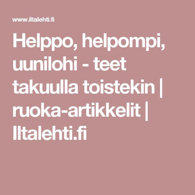 Helppo, helpompi, uunilohi - teet takuulla toistekin | ruoka-artikkelit | Iltalehti.fi