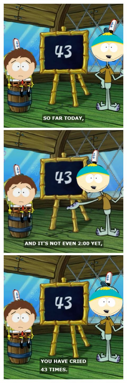 South Park/Spongebob Meme. When I found them These were ...