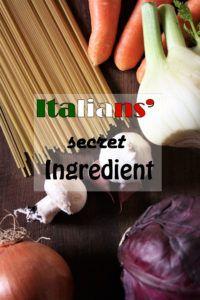 Italians' secret ingredient