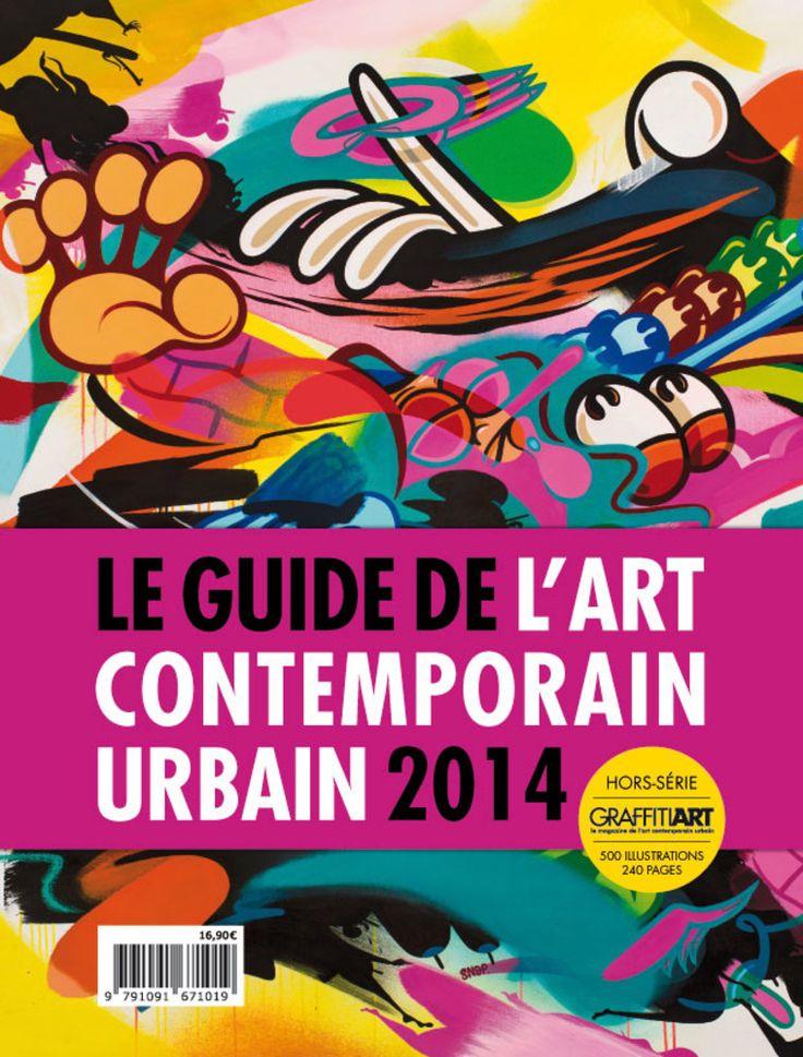 Le guide de l art contemporain urbain 2014