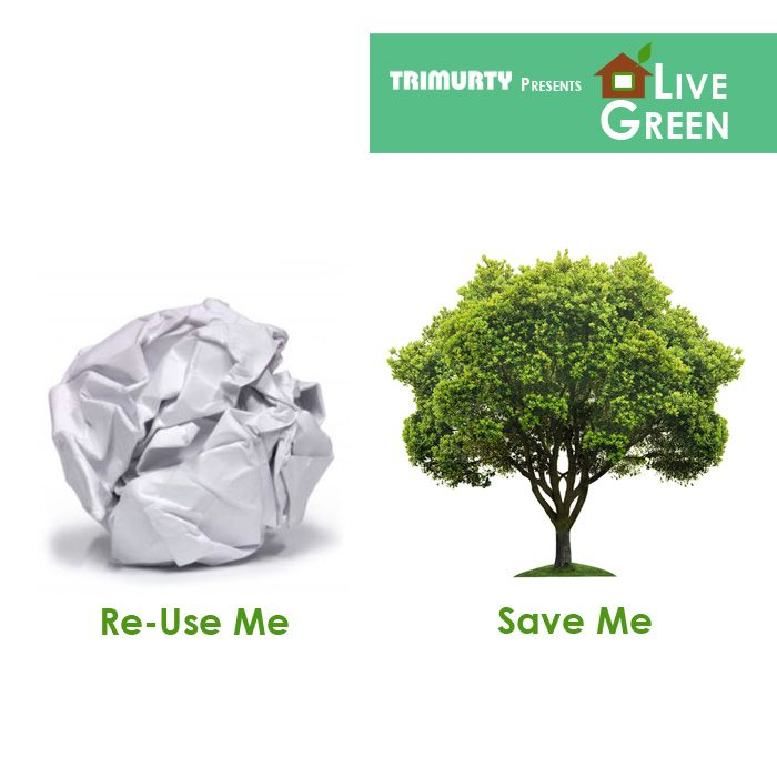 Instead of using a fresh piece of paper for rough work, turn over a used copy and write on the other side. Every ton of recycled paper saves 17 trees.