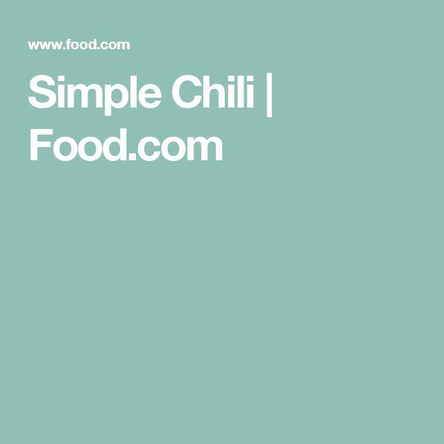 Simple Chili   Food.com