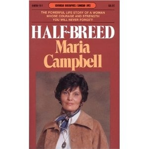 Discuss the biography Halfbreed by Maria Campbell