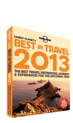 Lonely Planet's Best in Travel 2013.