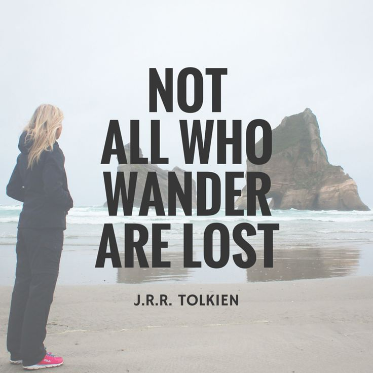 Not all who wander are lost - Nelson/Tasman, New Zealand www.theadventureiscalling.com