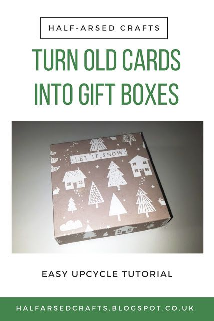 Turn Old Cards Into Gift Boxes Upcycle Ideas Reuse Christmas Birthday Cheap Crafts Free Box Tutorial Pattern Patterns