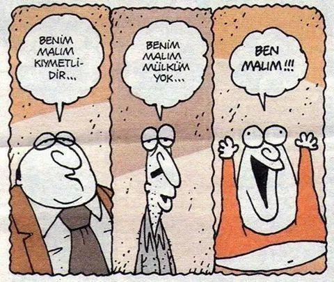 - Benim malım kiymetlidir... + Benim malım mülküm yok... - Ben malım!!! #karikatür #mizah