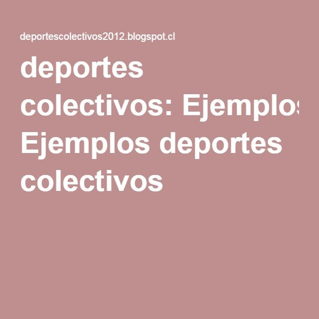 deportes colectivos: Ejemplos deportes colectivos