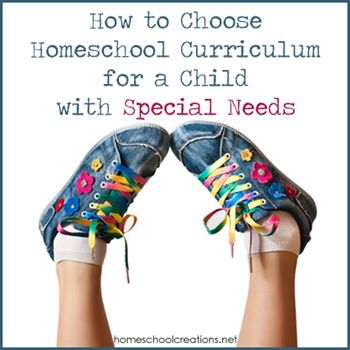 Five steps to choosing homeschool curriculum for children with special needs.