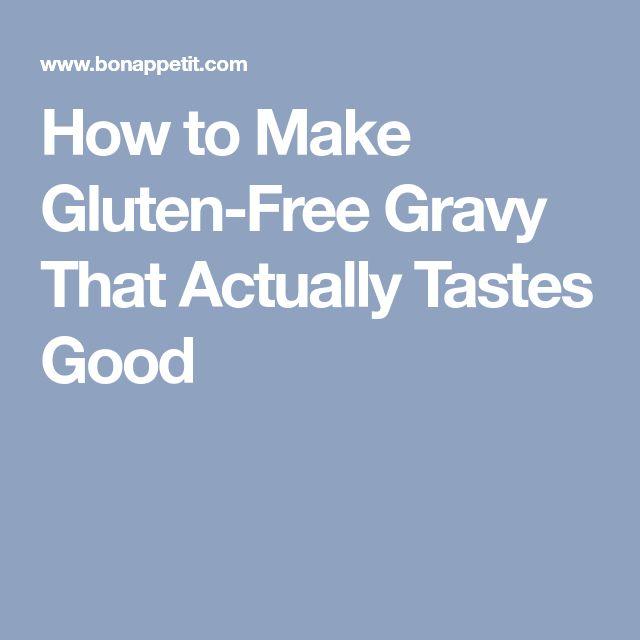 How to Make Gluten-Free Gravy That Actually Tastes Good