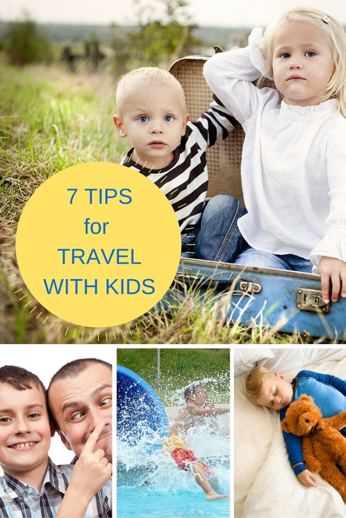 7 Tips for travel with kids   Travelling with kids brings on a whole new travel experience. Here are 7 tips for travel with kids that work for any type of trip.
