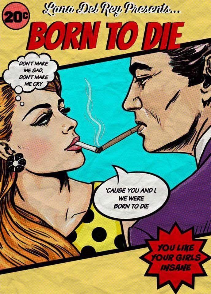 Lana Del Rey #Born_To_Die comic book