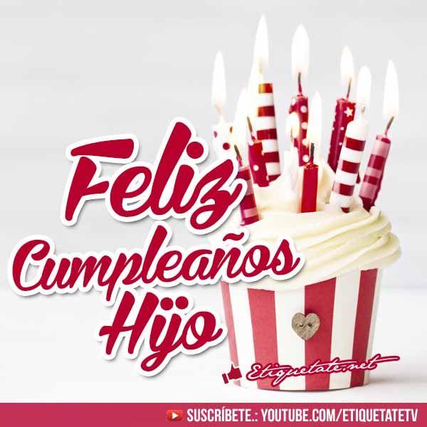 Fotos de cumpleaños para un Hijo con Frases de Felicitación VER EN ░▒▓██► http://etiquetate.net/fotos-de-cumpleanos-para-un-hijo-con-frases-de-felicitacion/