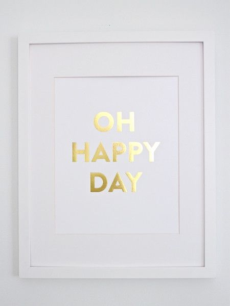 Gold Foil Art Print // Oh Happy Day!