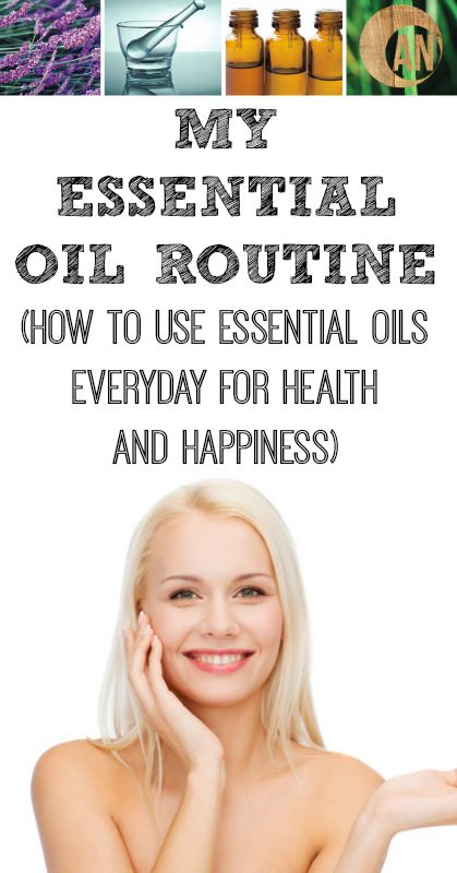 My Essential Oil Routine - How To Use Essential Oils Everyday For Health and Happiness