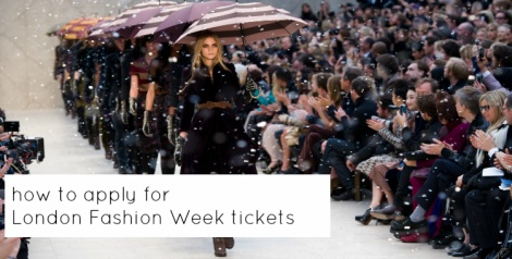 how to apply for london fashion week tickets
