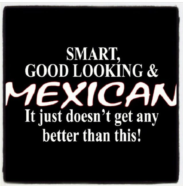 quotes about dating a mexican