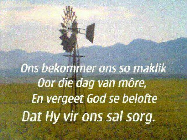 God sorg... #Afrikaans #iBelieve #windpomp