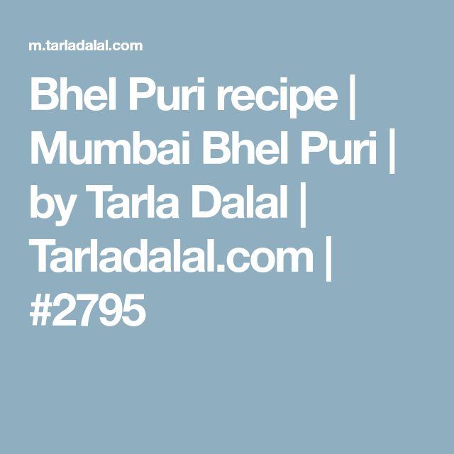 Bhel Puri recipe | Mumbai Bhel Puri | by Tarla Dalal | Tarladalal.com | #2795