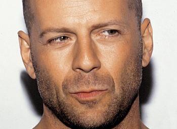 --  Bruce Willis  --