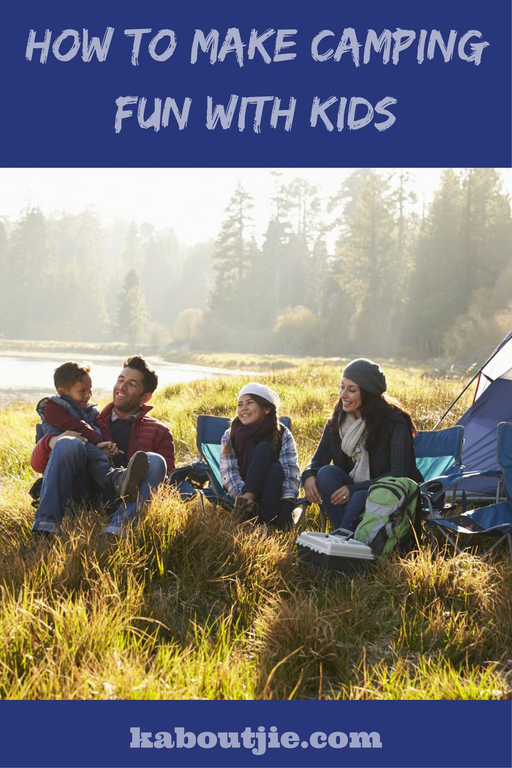 Camping is one of the best things you can do together as a family, it will create a stronger bond between family members and it will also be a great learning experience for your kids. Here's how to make camping fun with kids.   #CampingFun #Camping #CampingFunWithKids